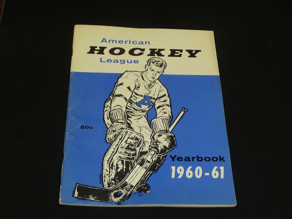Details About 1960 61 Ahl American Hockey League League Yearbook Guide Lots Of Pics Ex Mint